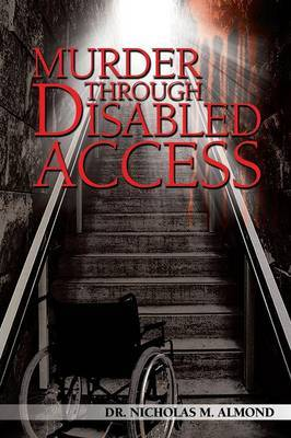 Murder Through Disabled Access