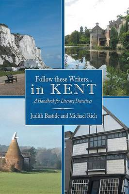 Follow These Writers...in KENT: A Handbook for Literary Detectives