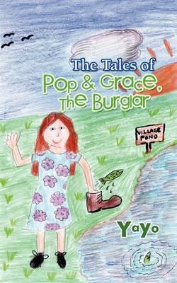 The Tales of Pop & Grace: The Burglar