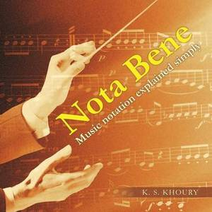 Nota Bene: Music Notation Explained Simply