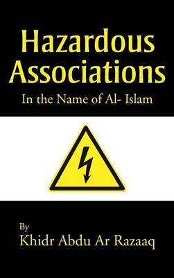 Hazardous Associations: In the Name of Al- Islam