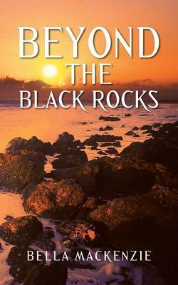 Beyond the Black Rocks