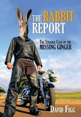 The Rabbit Report: The Strange Case of the Missing Ginger