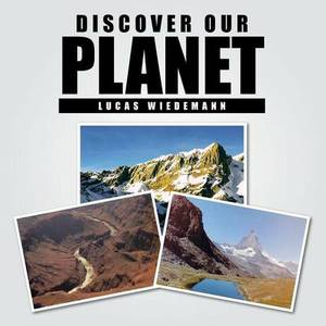 Discover Our Planet