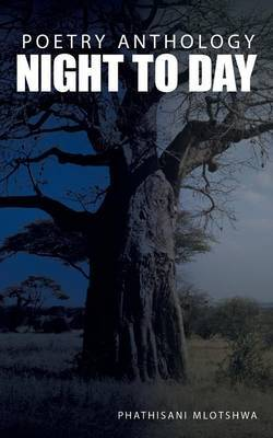 Night to Day: Poetry Anthology