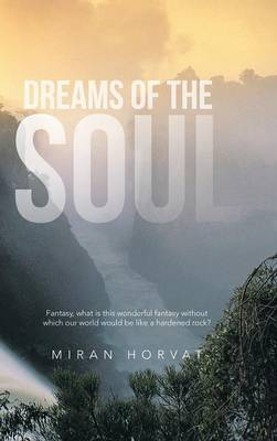 Dreams of the Soul