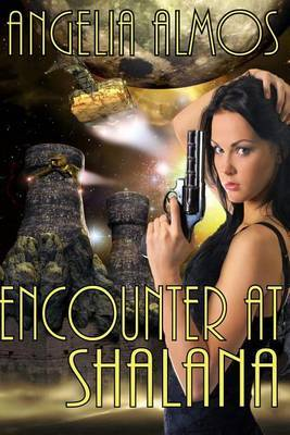 Encounter at Shalana