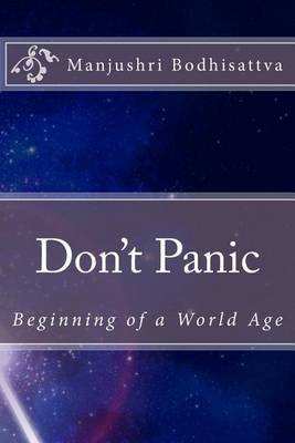 Don't Panic: Beginning of a World Age