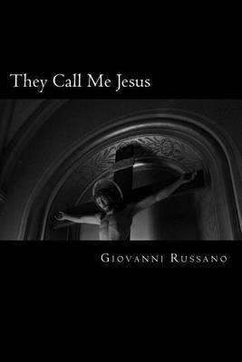 They Call Me Jesus