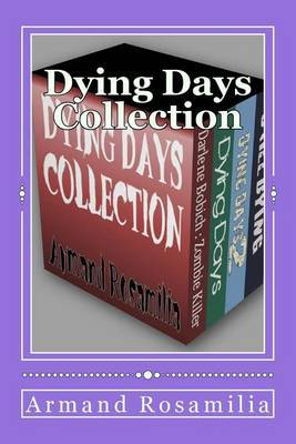 Dying Days Collection