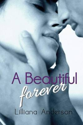 A Beautiful Forever: Sequel to a Beautiful Struggle