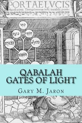 Qabalah Gates of Light: The Occult Qabalah Reconstructed