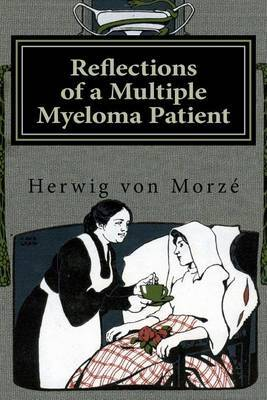 Reflections of a Multiple Myeloma Patient