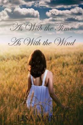 As with the Time, as with the Wind