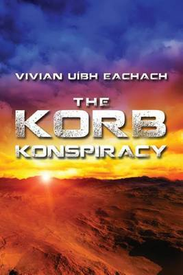 The Korb Konspiracy: What You Don't Know Doesn't Hurt You