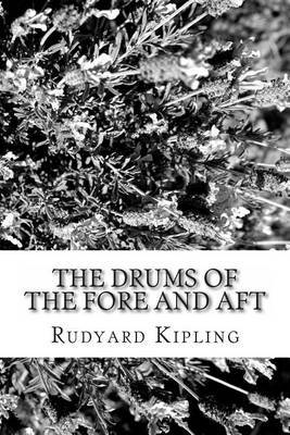 The Drums of the Fore and Aft
