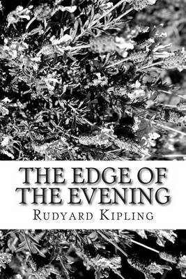 The Edge of the Evening