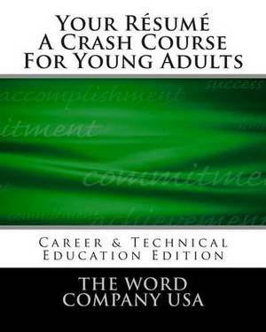 Your Resume: A Crash Course for Young Adults