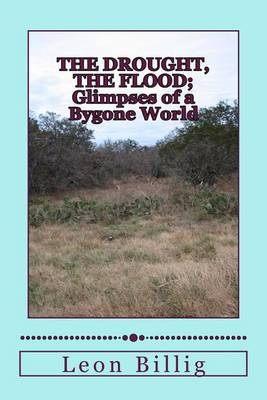 The Drought, the Flood: A Glimpse of a Bygone World