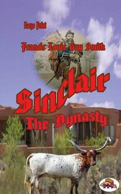 Sinclair Volume One: The Dynasty