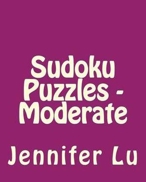 Sudoku Puzzles - Moderate: Easy to Read, Large Grid Sudoku Puzzles