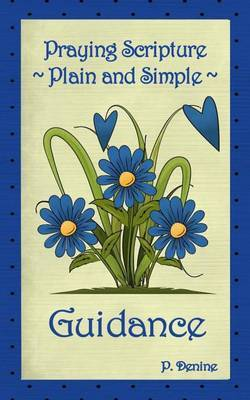 Praying Scripture Plain & Simple Guidance
