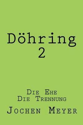 Doehring II: Die Ehe Die Trennung