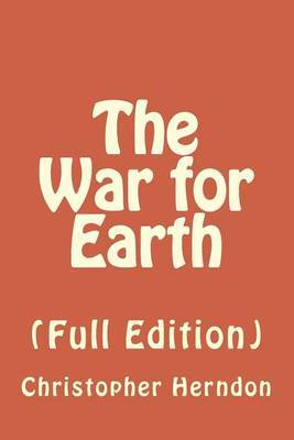 The War for Earth: (Full Edition)