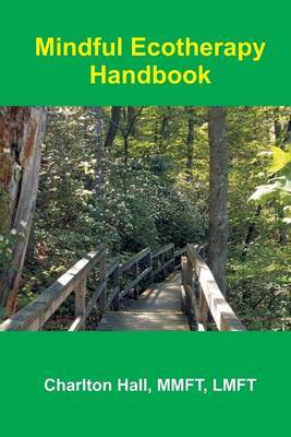 Mindful Ecotherapy Handbook