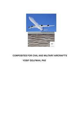 Composites for Civil and Military Aircraft's