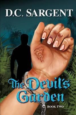 The Devil's Garden: Book Two