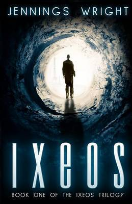 Ixeos: Book One of the Ixeos Trilogy