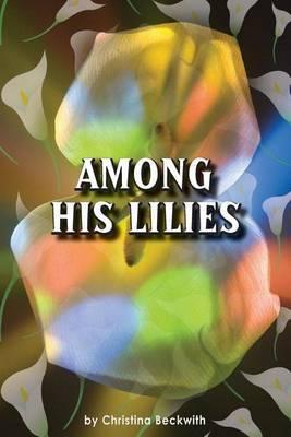 Among His Lilies