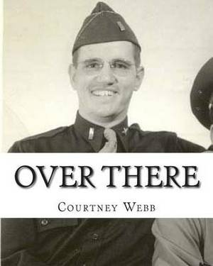 Over There: Humorous Sometimes Courageous Tales of Americans Living Overseas