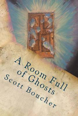 A Room Full of Ghosts