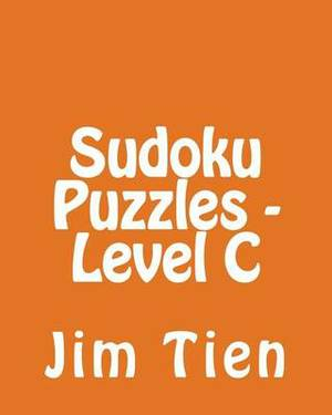 Sudoku Puzzles - Level C: 80 Easy to Read, Large Print Sudoku Puzzles