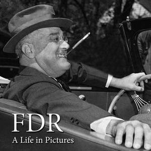 FDR: A Life in Pictures