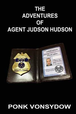 The Adventures of Agent Judson Hudson