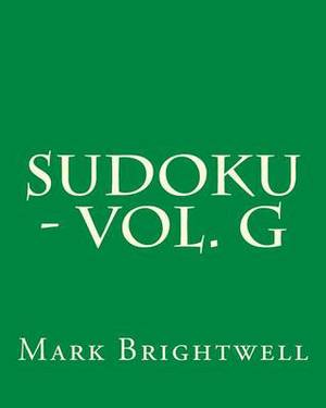 Sudoku - Vol. G: 80 Easy to Read, Large Print Sudoku Puzzles