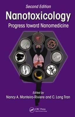 Nanotoxicology: Progress Toward Nanomedicine