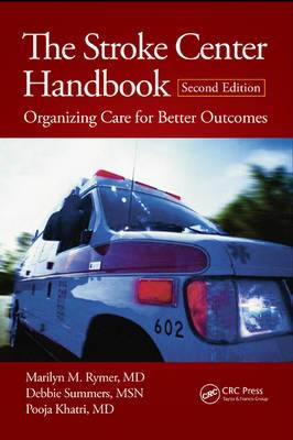 The Stroke Center Handbook: Organizing Care for Better Outcomes