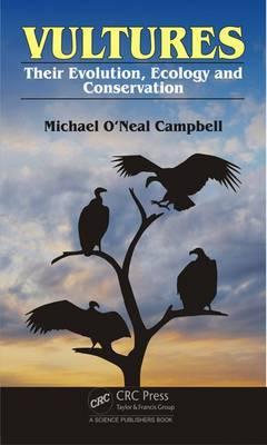 Vultures: Evolution, Ecology and Conservation