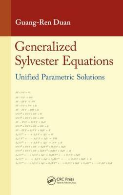 Generalized Sylvester Equations: Unified Parametric Solutions