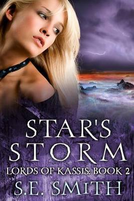 Star's Storm: Lords of Kassis Book 2: Lords of Kassis Book 2