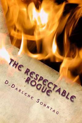 The Respectable Rogue: The Aristocracy Series