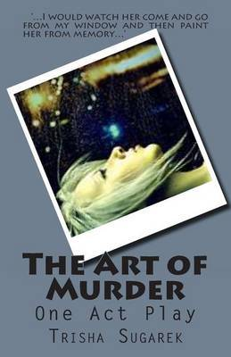 The Art of Murder: One Act Play