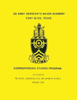 The Duties, Responsibilities and Authority of Nco's (RB 22-600-20)