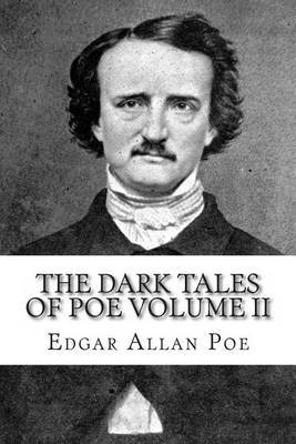 The Dark Tales of Poe Volume II