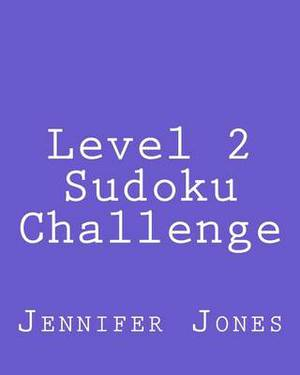 Level 2 Sudoku Challenge: Easy to Read, Large Grid Sudoku Puzzles