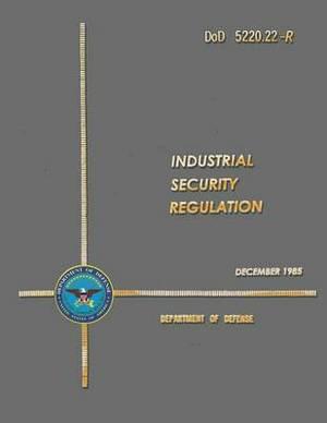 Dod 5220.22-R Industrial Security Regulation